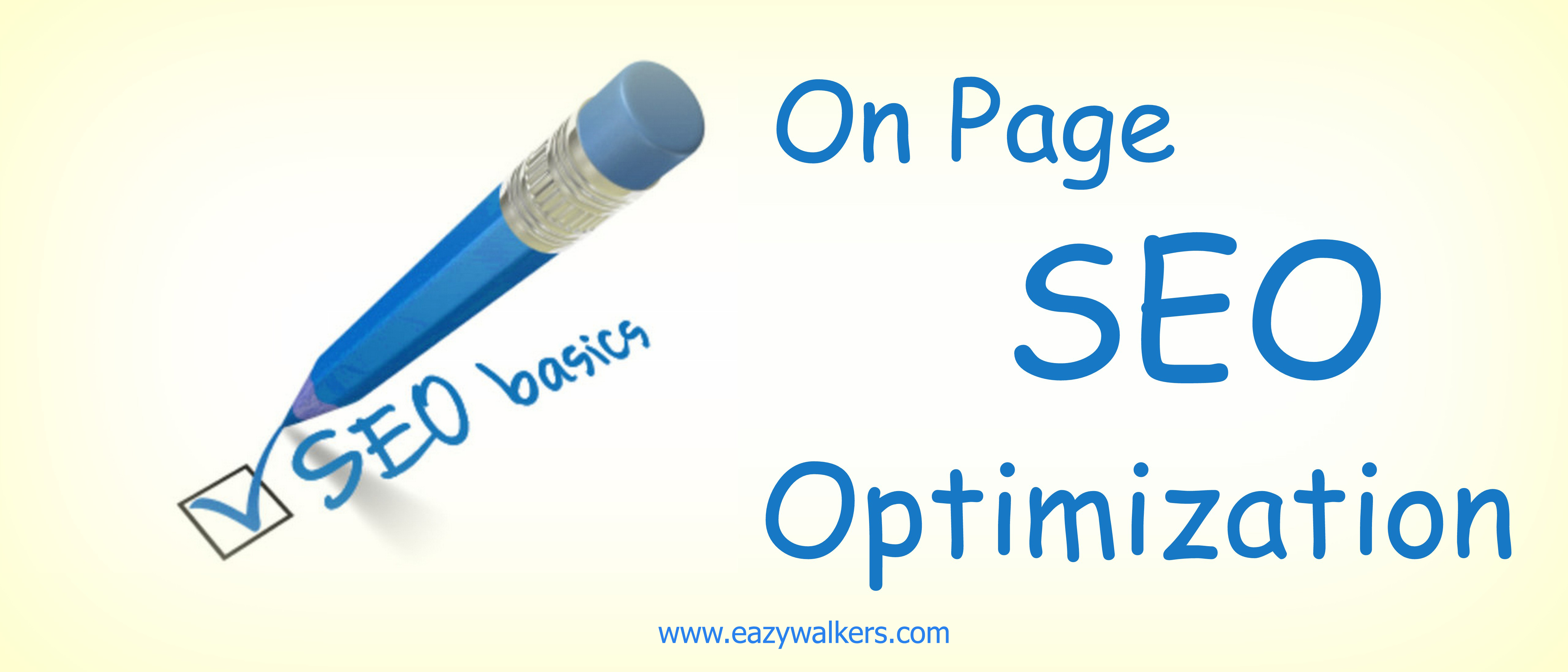 On-Page-SEO-Techniques1-Eazy-Walkers